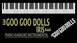 GOO GOO DOLLS - Iris KARAOKE (Piano Instrumental)