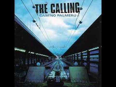 The Calling- Wherever You Will Go