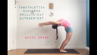 YOGAthletica Yoga Backbend Drill-a-Day Oktoberfest - Day 24 (Quick Drops) with Shana Meyerson