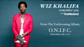 Wiz Khalifa Ft The Weeknd Remember You (Subtitulada Español) O.N.I.F.C