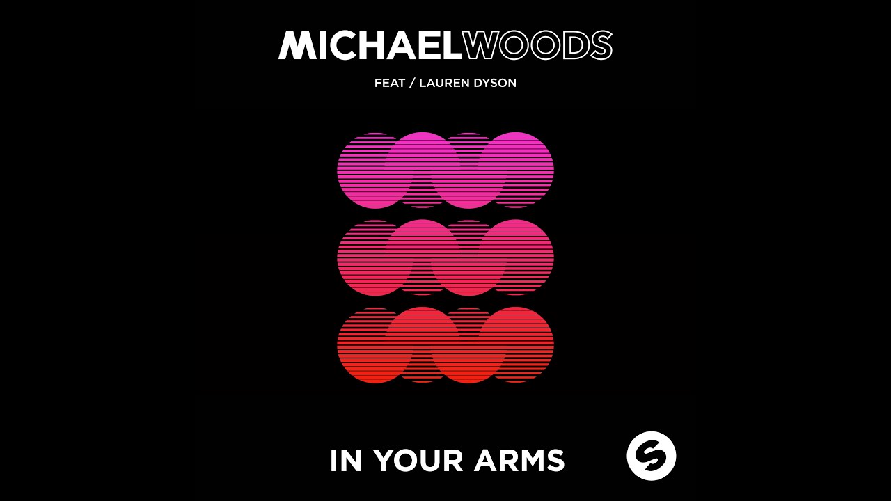 In your arms michael woods feat lauren dyson in your arms dyson v6 plus видео