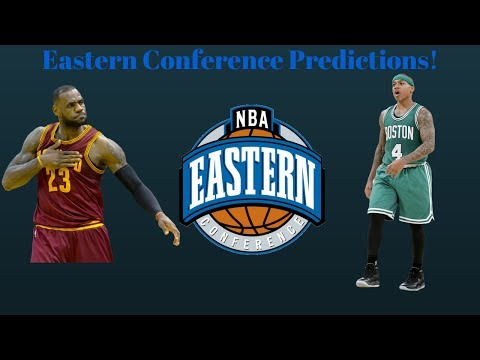 NBA Eastern Conference Predictions 17-18!