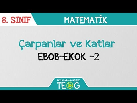 Çarpanlar ve Katlar - EBOB-EKOK -2