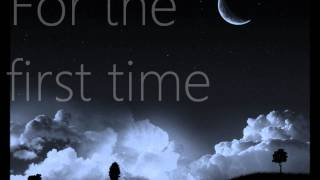 The First Time By: The Script