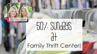 Up to 50% Off Savings at Family Thrift Center Retail Stores on Sundays!