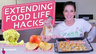 Extending Food Life Hacks - Hack It: EP88