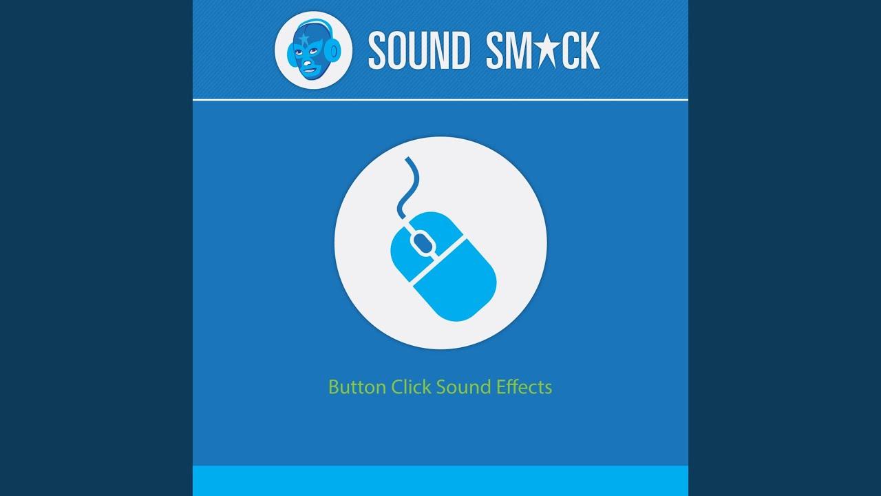 Mouse Click Sound Effects Mouse Click Sounds