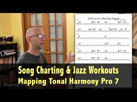 Song Charting & Jazz Workouts in Mapping Tonal Harmony Pro 7