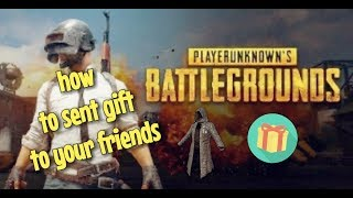 PUBG MOBILE - How to send gift to your friends in the new update 0.6.0