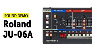 Roland JU-06A Sound Demo (No Talking)