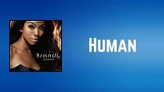 Brandy - Human (Lyrics)