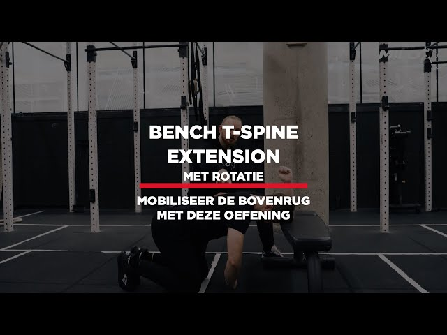 Bench T-spine Extension met rotatie