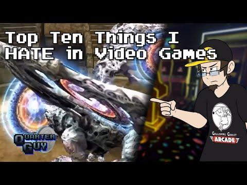 Top Ten Things I HATE In Video Games