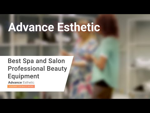 ⭐ Advance Esthetic ⭐ Best Spa And Salon Professional Beauty Equipment