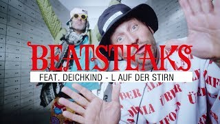 Beatsteaks feat. Deichkind - L auf der Stirn (Official Video)