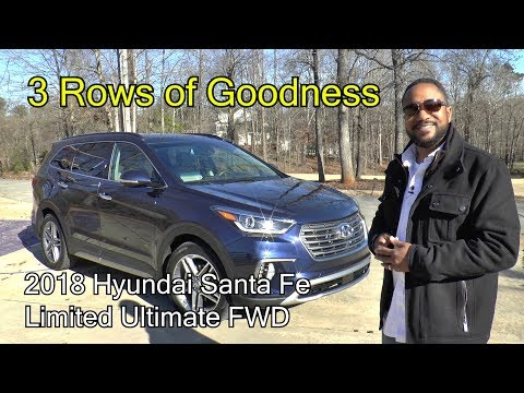 2018 Hyundai Santa Fe Limited Ultimate FWD Review - 3 Rows of Goodness
