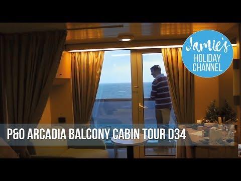 P&O Arcadia balcony cabin tour (D34)