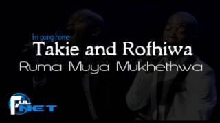 Takie and Rofhiwa - Ruma muya