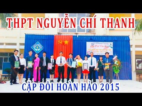 THPT Nguyễn Chí Thanh Ninh Hòa - Khánh Hòa (ncthanh khanhhoa edu vn) Cặp đôi hoàn hảo