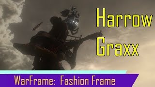 Warframe:  Fashion Frame with the Tennogen Graxx Harrow Skin