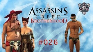 Let's Play Assassin's Creed Brotherhood [Deutsch | HD] #026 - Orgie mit Überlänge