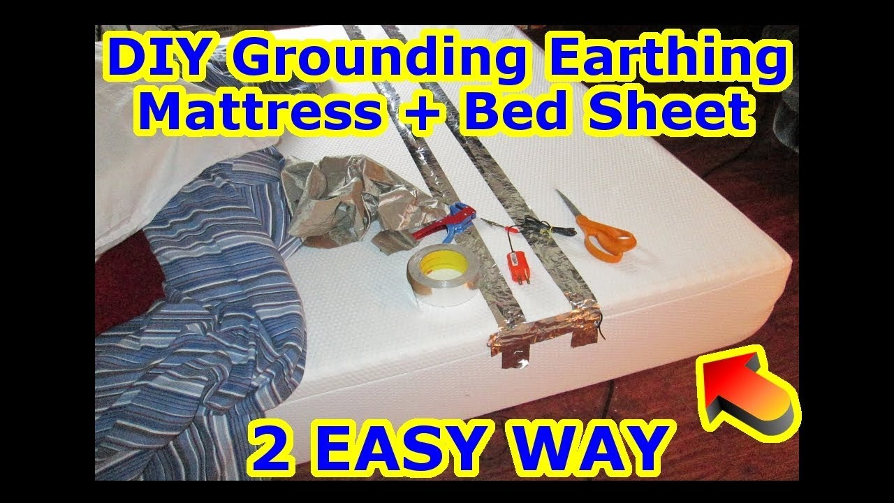 Easy Diy Grounding Earthing Mattress Bed Sheet 2 Cheap Method Stress Back Healing Pain Arthritis Youtube
