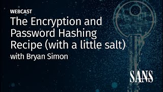 The Encryption and Password Hashing Recipe (with a little salt)