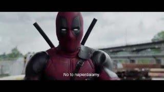 Deadpool - polski zwiastun 2 (18+)