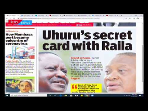 Uhuru's secret card with Raila | Press Review