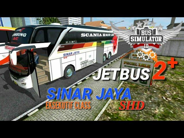 SINAR JAYA JETBUS 2+ EKSEKUTIF CLASS SHD bussid V2.8