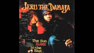 Jeru The Damaja - The Sun Rises In The East  [Full Album]