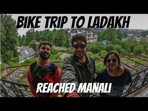 Enfield trip to Laddakh | Reaching Manali from Jaipur
