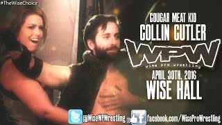 "WPW Presents: MIDGET TIME - ""Cougar Meat Kid"" Collin Cutler is coming to Wise Pro Wrestling"