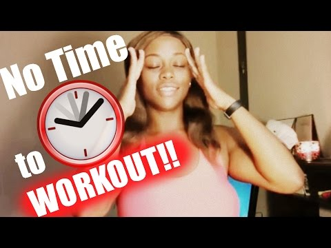 I Don't Have Time to Workout | Tips for MAKING Time
