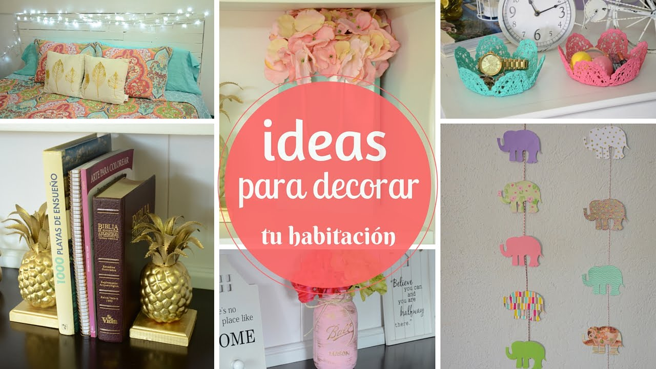 Ideas para decorar tu habitaci n youtube for Manualidades para decorar tu cuarto