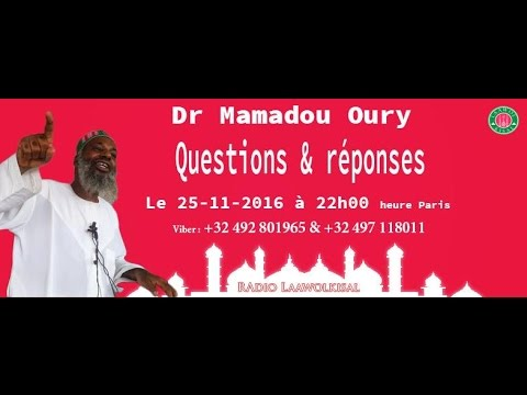 Download Dr. Mamadou Oury: Questions & Réponses #6 radio laawol kisal