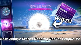 Best Zephyr Crates Opening Rocket League #2