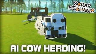 Run Away AI Cow Herding! (Scrap Mechanic #316)