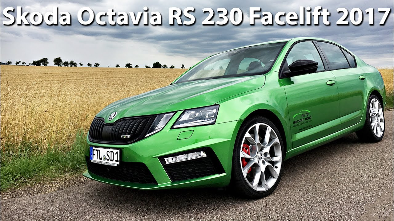 skoda octavia rs 230 dsg facelift 2017 230hp sound acceleration carcut youtube. Black Bedroom Furniture Sets. Home Design Ideas