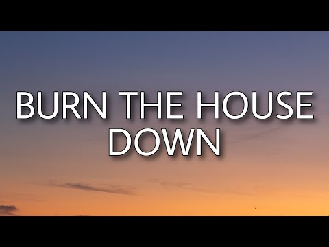 AJR - Burn the House Down (Lyrics)