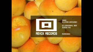 Eddie Hu - Take a Look Around ( Original Mix ) Revox Records Taiwan