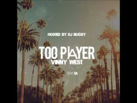 """Vinny West - """"Too PLayer"""" (Produced by Stitch Jones)"""