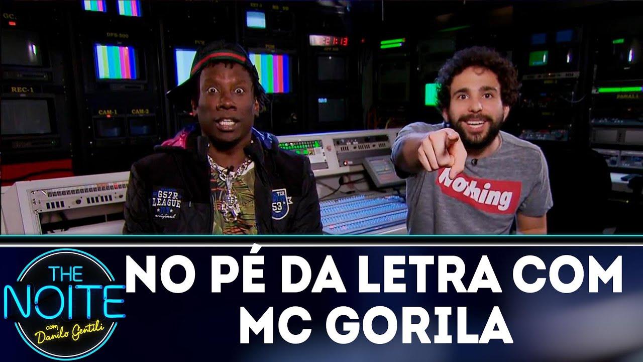 No pé da letra: Mc Gorila - EP. 11 | The Noite (17/10/18)