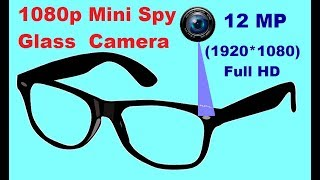 12 MP MINI SPY GLASS CAMERA UNBOXING & VIDEO QUALITY TESTING -1920x1080 RESOLUTION  SPY GLASS CAM