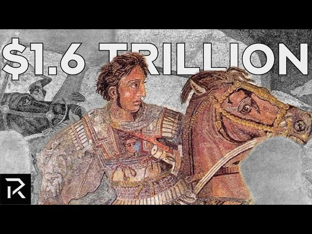 How Alexander The Great Became Worth $500 Billion Dollars