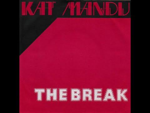 Kat Mandu ~ The Break 1979 Disco Purrfection Version