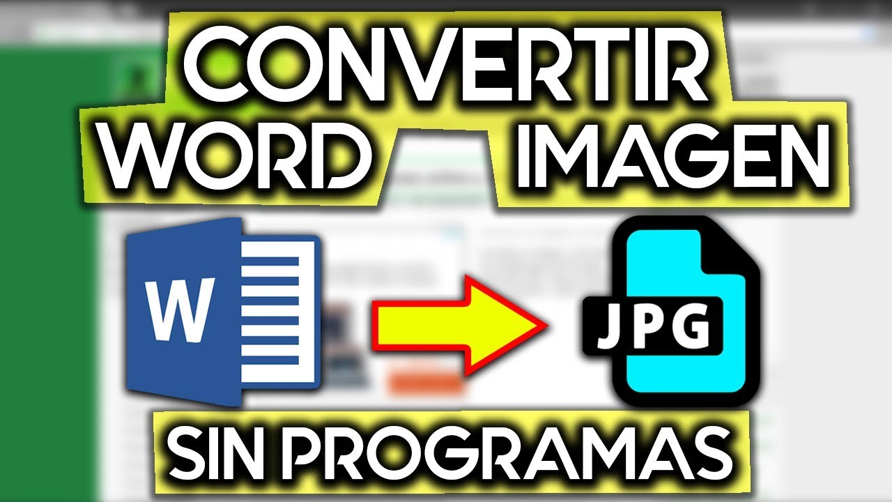 COMO CONVERTIR UN DOCUMENTO WORD A IMAGEN JPG-PNG SIN