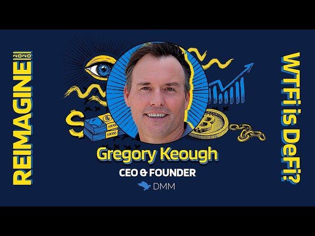 REIMAGINE 2020 v3.0 - Gregory Keough - DMMFoundation - Real World Income Generating Assets