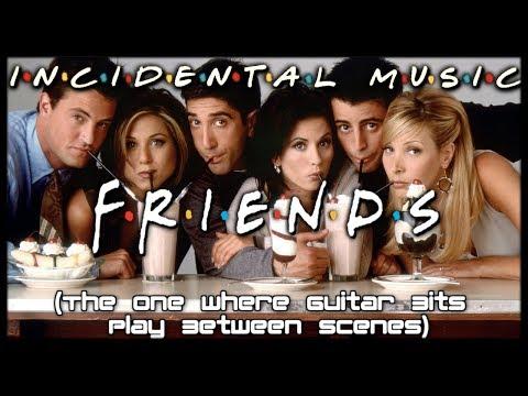 Friends Music Between Scenes (Incidental Music) Guitar Cover