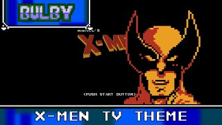 X-Men TV Theme 8 Bit